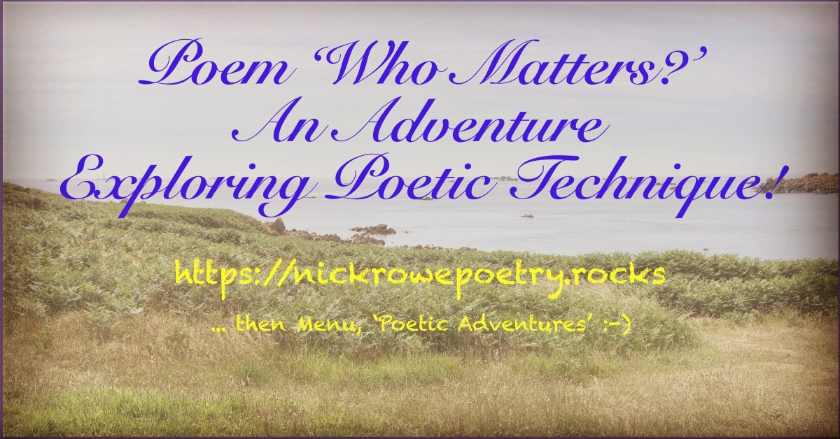'Who Matters?': An Adventure Exploring Poetic Technique!