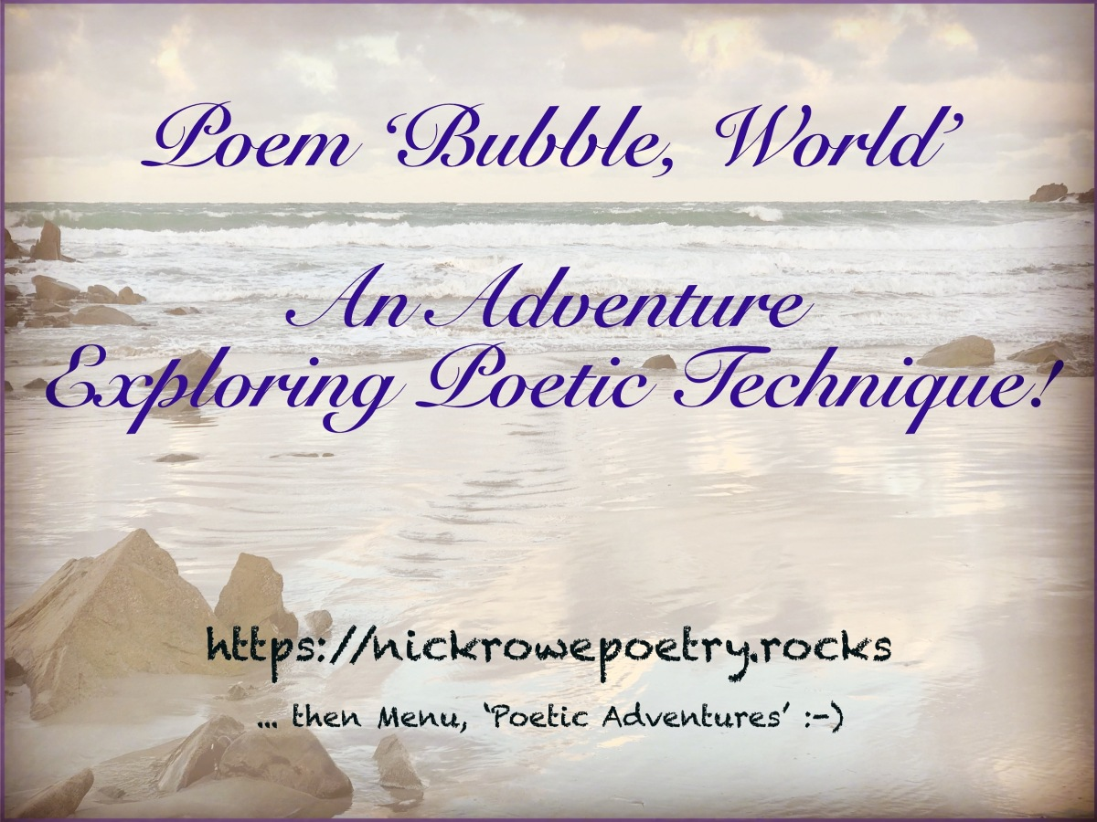'Bubble, World': An Adventure Exploring Poetic Technique!